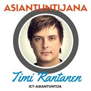 Asiantuntijana Timi Rantanen